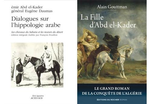 Dans sa grande saga de la Conquête de l'Algérie, « La Fille d'AbdelKader », Alain Gouttman incorpore une situation qui n'est pas tout à fait imaginaire : le dialogue entre adversaires qui étaient tous deux d'authentiques hommes-de-cheval. Ce dialogue a réellement existé entre le général Daumas et l'émir AbdelKader. On en trouve l'intégralité dans l'ouvrage de François Pouillon (Actes Sud, 2008).
